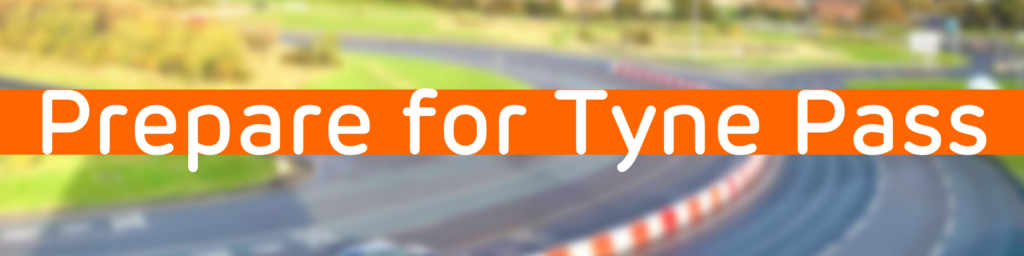 Header for the page on preparing for Tyne Pass
